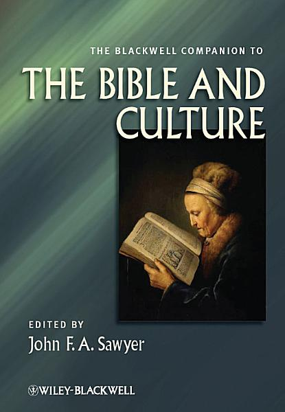 The Blackwell Companion to the Bible and Culture PDF