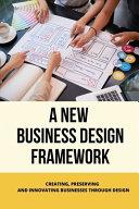 A New Business Design Framework
