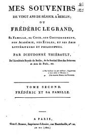 Mes souvenirs de vingt ans de séjour a Berlin, ou Frédéric le Grand, sa famille, sa cour: Volume2