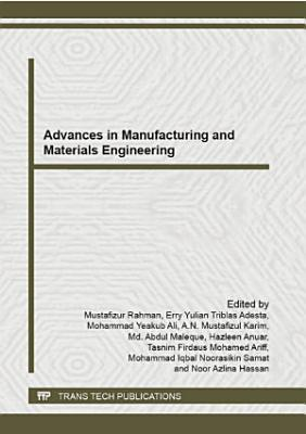 Advances in Manufacturing and Materials Engineering