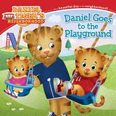Daniel Goes to the Playground: with audio recording