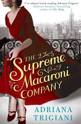 The Supreme Macaroni Company Book PDF