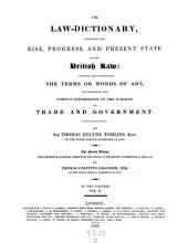 The Law-dictionary, Explaining the Rise Progress and Present State of the British Law Etc. The 4. Ed. with Extensive Additions ... by Thomas Colpitts Granger: Volume 2