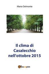Il clima di Casalecchio nell'ottobre 2015