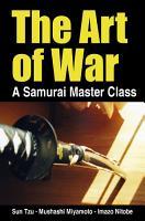 The Art of War   a Samurai Master Class PDF