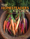 The Homesteader s Kitchen Book