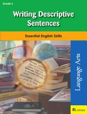 Writing Descriptive Sentences: Essential English Skills