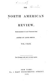 The North American Review: Volume 149