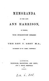 Memoranda of the late Ann Harrison, with intr. remarks by T. Best