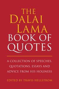 The Dalai Lama Book of Quotes Book