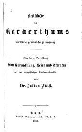 Geschichte des Karäerthums: Bd. Bis 900 der gewöhnlichen Zeitrechnung