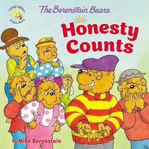 The Berenstain Bears Honesty Counts Book