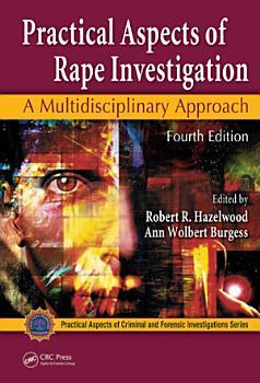 Practical Aspects of Rape Investigation PDF
