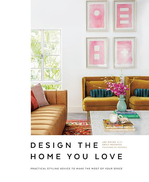 Download Design the Home You Love Book