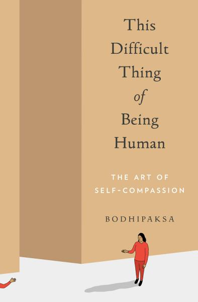 Download This Difficult Thing of Being Human Book