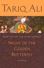 Night of the Golden Butterfly: A Novel