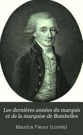 Les dernières années du marquis et de la marquise de Bombelles: d'après des documents inédits