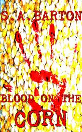 Blood On The Corn