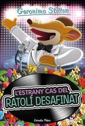 L estrany cas del ratolí desafinat: Geronimo Stilton