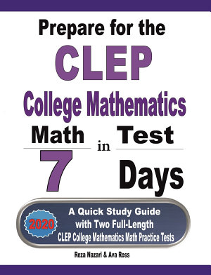 Prepare for the CLEP College Mathematics Test in 7 Days