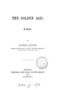The Golden Age  a Satire