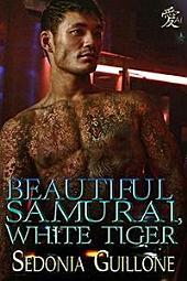 Beautiful Samurai, White Tiger: A Genjin/Holmes Mystery