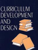 Curriculum Development and Design
