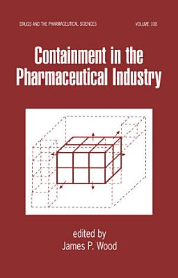 Containment in the Pharmaceutical Industry PDF