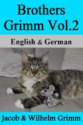 Brothers Grimm Vol. 2: German & English