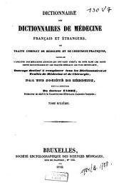 Dictionnaire des Dictionnaires de médecine français et étrangers; ou traité complet de médecine et de chirurgie pratiques ...