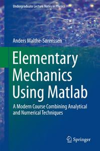 Elementary Mechanics Using Matlab PDF