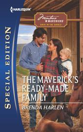 The Maverick's Ready-Made Family: A Single Dad Romance