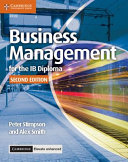 Business Management for the Ib Diploma Coursebook   Cambridge Elevate Enhanced Edition  2 Years Access PDF