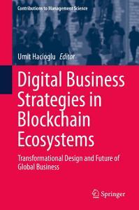 Digital Business Strategies in Blockchain Ecosystems