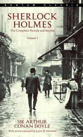 Sherlock Holmes: The Complete Novels and Stories: Volume 1