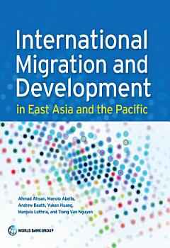 International Migration and Development in East Asia and the Pacific PDF