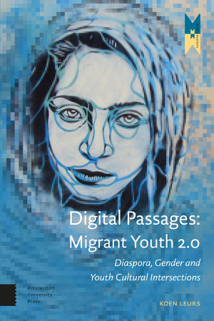 Digital Passages  Migrant Youth 2 0 PDF