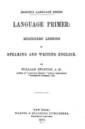 Language Primer: Beginners' Lessons in Speaking and Writing English