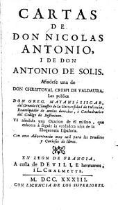 Cartas de don Nicolas Antonio, i de don Antonio de Solis: añadese una de don Christoval Crespi de Valdaura