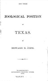 On the Zoological Position of Texas: Issues 17-19