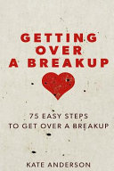 Getting Over a Breakup