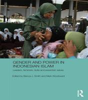 Gender and Power in Indonesian Islam PDF