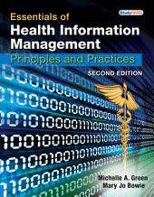 Essentials of Health Information Management: Principles and Practices: Edition 2