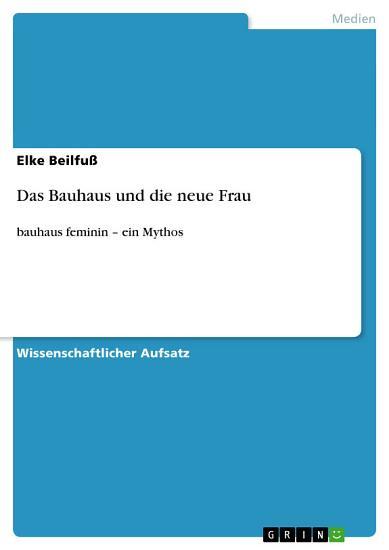 Das Bauhaus und die neue Frau PDF