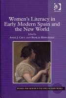 Women s Literacy in Early Modern Spain and the New World PDF