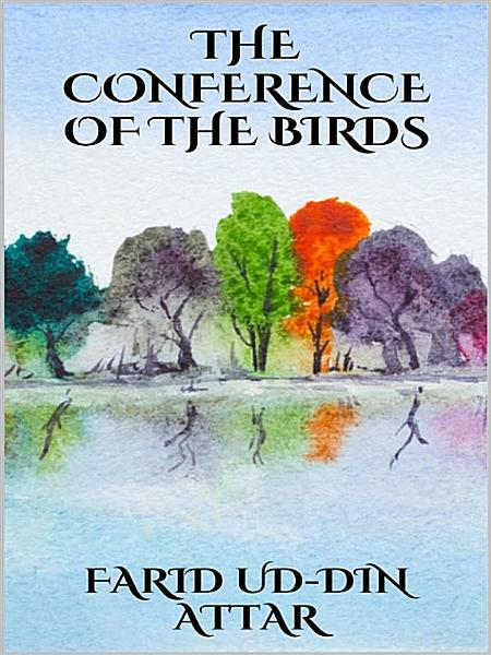 The conference of the birds