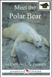 Meet the Polar Bear: Educational Version