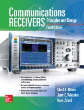 Communications Receivers: Principles and Design, Fourth Edition: Edition 4