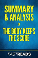 Summary   Analysis of the Body Keeps the Score
