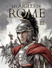 Les Aigles de Rome - Tome 3 -